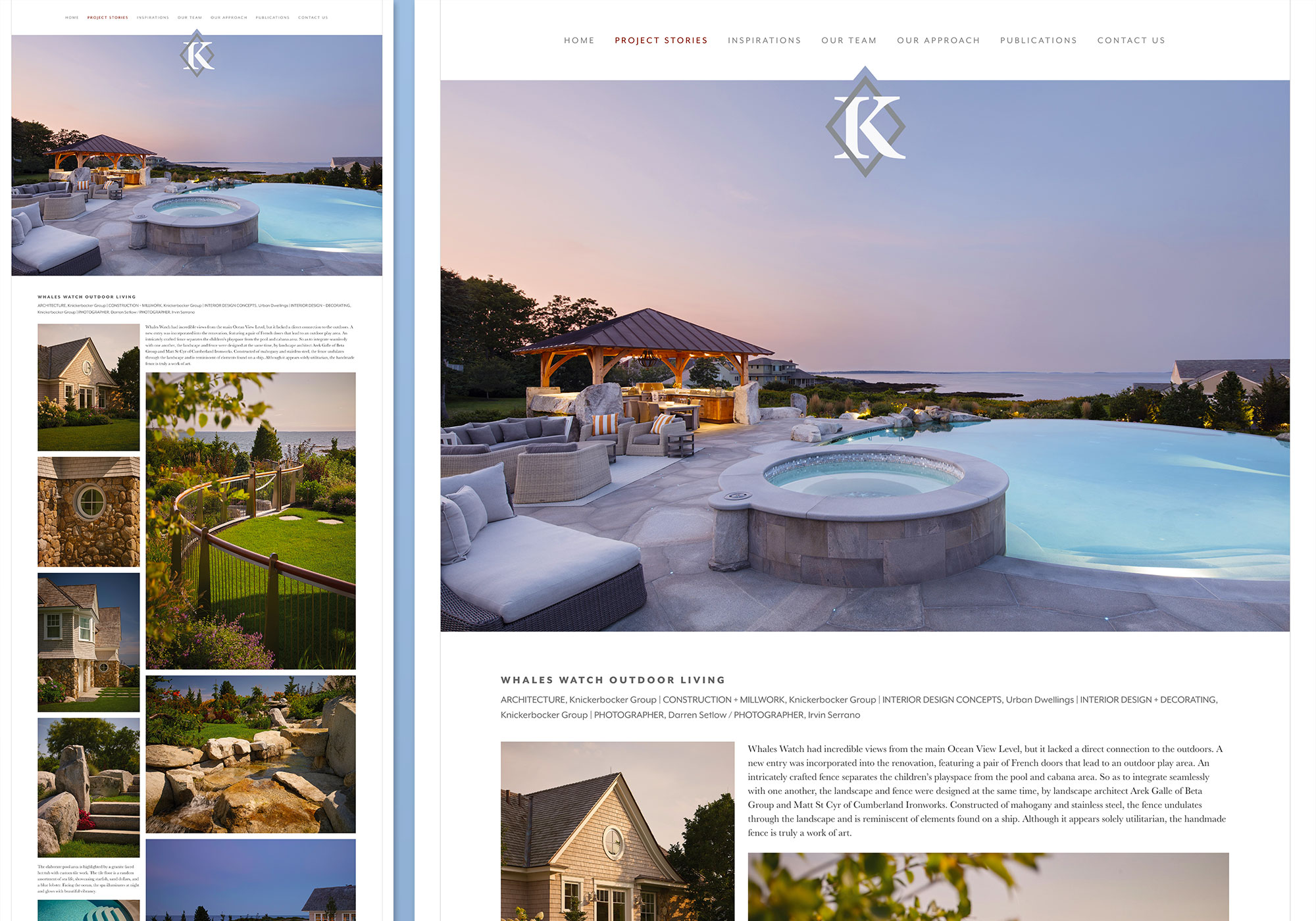 Another example of the project stories masonry style design and layout. This one features the Whales Watch Outdoor design by Knickerbocker Group. Website programming by SlickFish .